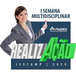 IESCAMP realiza a I Semana Multidisciplinar RealizAção